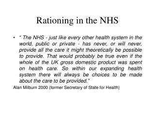 Rationing in the NHS