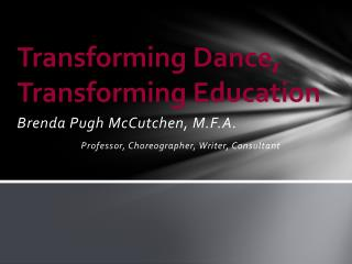 Transforming Dance, Transforming Education