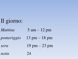 Saluti: - Formali  (Professore/Direttore/Ingegnere) -Informali (Massimo/Stefano/Maria/Anna)