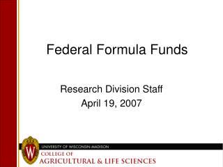Federal Formula Funds
