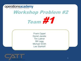 Workshop Problem #2 Team  #1