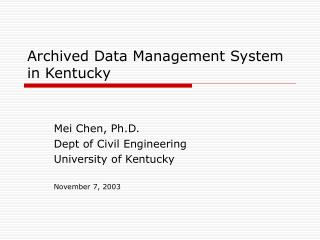Archived Data Management System in Kentucky