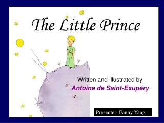 Written and illustrated by Antoine de Saint-Exupéry