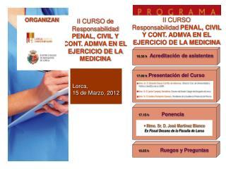 II CURSO de Responsabilidad PENAL, CIVIL Y CONT. ADMVA EN EL EJERCICIO DE LA MEDICINA