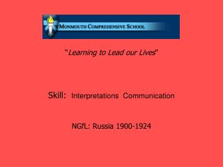 � Learning to Lead our Lives �