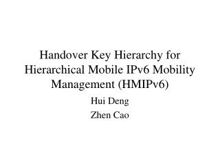 Handover Key Hierarchy for Hierarchical Mobile IPv6 Mobility Management (HMIPv6)
