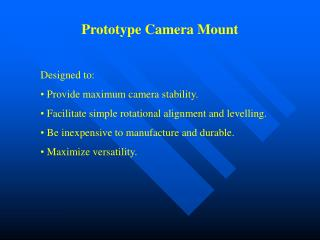 Prototype Camera Mount