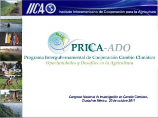 Congreso Nacional de Investigación en Cambio Climático,  Ciudad  de México,   20  de octubre 2011