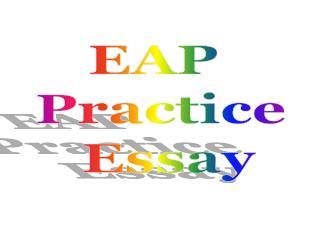EAP  Practice  Essay