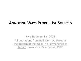 Annoying Ways People Use Sources