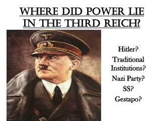 Where did power lie in the Third Reich?