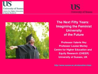 The Next Fifty Years:    Imagining the Feminist University    of the Future