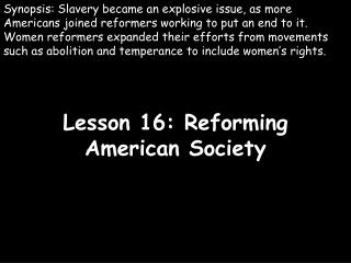 Lesson 16: Reforming American Society