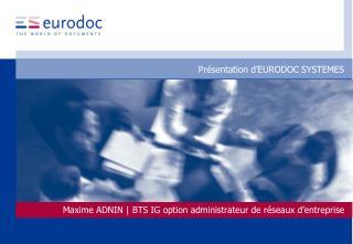 Présentation d'EURODOC SYSTEMES