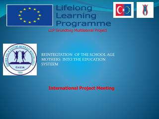 LLP  Grundtvig Multilateral Project