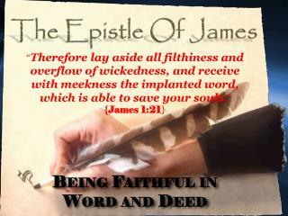 Being Faithful in  Word and Deed