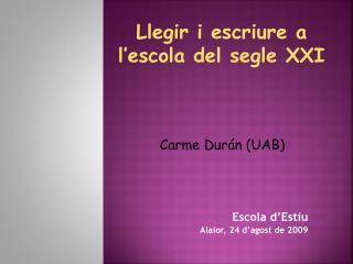 Escola d�Estiu Alaior, 24 d�agost de 2009