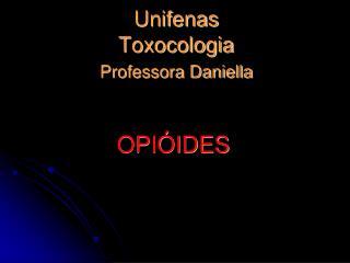 Unifenas Toxocologia Professora Daniella