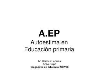 A.EP Autoestima en Educación primaria