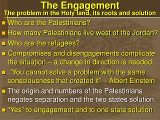 The Engagement The problem in the Holy land, its roots and solution