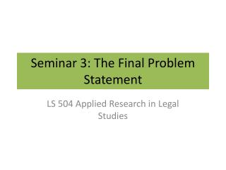 Seminar 3: The Final Problem Statement