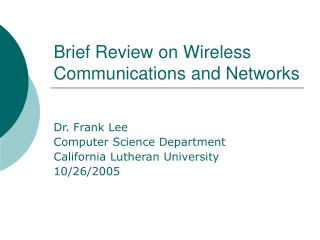 Brief Review on Wireless Communications and Networks