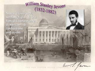 William Stanley Jevons (1832-1882)
