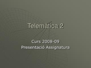Telemàtica 2