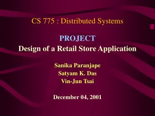 CS 775 : Distributed Systems