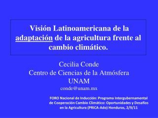 Visión Latinoamericana de la  adaptación  de la agricultura frente al cambio climático.