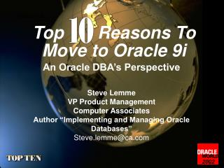 Top       Reasons To Move to Oracle 9i