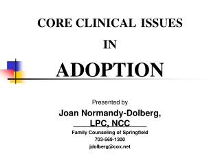 CORE CLINICAL ISSUES  IN ADOPTION
