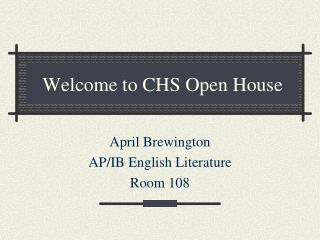 Welcome to CHS Open House