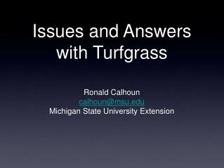 Issues and Answers with Turfgrass