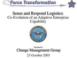 Sense and Respond Logistics :  Co-Evolution of an Adaptive Enterprise Capability