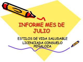 INFORME MES DE JULIO