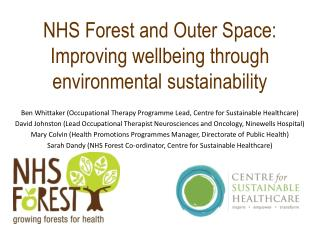 NHS Forest and Outer Space: Improving wellbeing through environmental sustainability