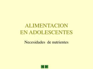 ALIMENTACION EN ADOLESCENTES