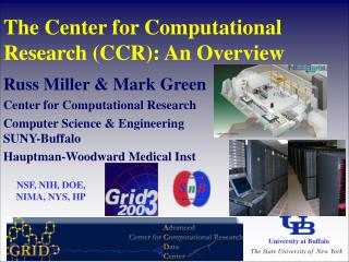 The Center for Computational Research (CCR): An Overview