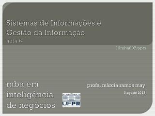 Sistemas  de Informações  e  Gestão  da  Informação aula  6