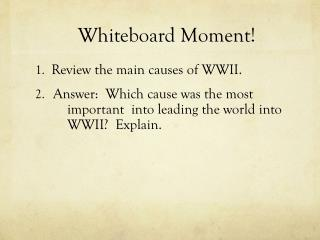 Whiteboard Moment!