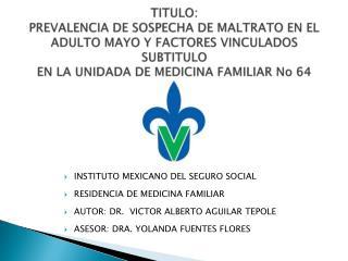 INSTITUTO MEXICANO DEL SEGURO SOCIAL  RESIDENCIA DE MEDICINA FAMILIAR