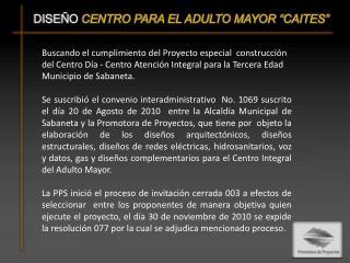 """DISEÑO  CENTRO PARA EL ADULTO MAYOR """"CAITES"""""""