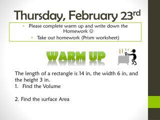Thursday,  February  23 rd
