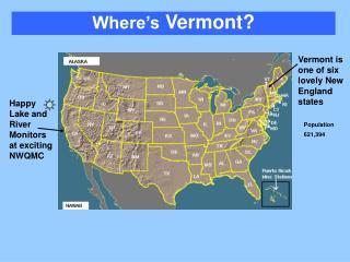 Where's  Vermont?
