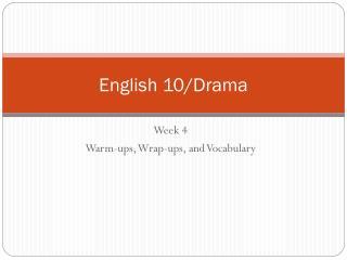 English 10/Drama