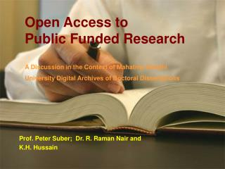 Open Access to Public Funded Research