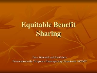 Equitable Benefit Sharing