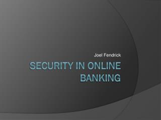Security in Online Banking