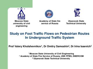 Study on Foot Traffic Flows on Pedestrian Routes In Underground Traffic System